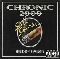 Suge Knight Represents: Chronic 2000 - Still Smokin' [CD 1]