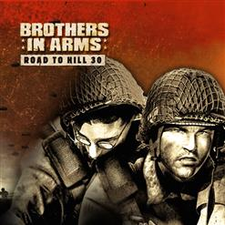 Brothers In Arms: Road To Hill 30 - OST
