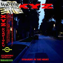 Straight In The Night