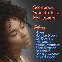 Sensuous Smooth Jazz For Lovers