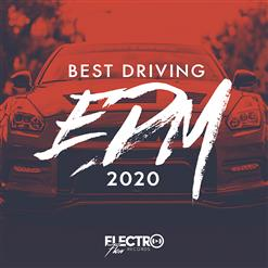 Best Driving EDM 2020
