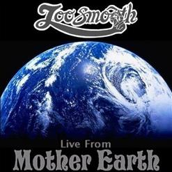 Live From Mother Earth