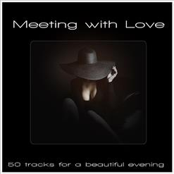 Meeting With Love