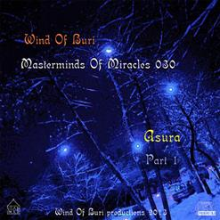 Wind Of Buri - Masterminds Of Miracles 030 - Asura (Part 1)