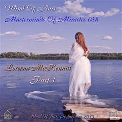 Wind Of Buri - Masterminds Of Miracles 038 - Loreena Mckennitt (Part 1)