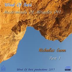Wind Of Buri - Masterminds Of Miracles 041 - Nicholas Gunn (Part 1)
