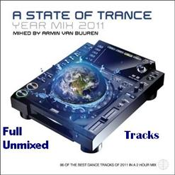 A State Of Trance Yearmix 2011: [Unmixed]