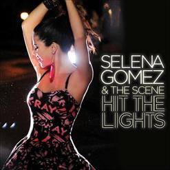 Hit The Lights [Remixes]