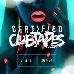 Certified Clubtapes, Vol. 12