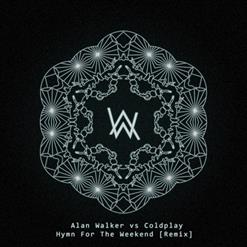 Hymn For The Weekend [Remixes]