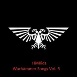 Hmkids - Warhammer Songs Vol.5 (2016)