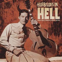 Hillbillies In Hell: Country Music's Tormented Testament (1952-1974)