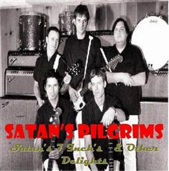 Satan's 7 Inch's And Other Delights