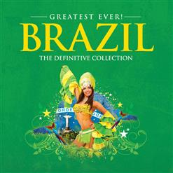 Greatest Ever! Brazil: The Definitive Collection