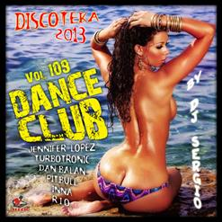 Дискотека 2013 Dance Club Vol. 109